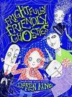 Frightfully Friendly Ghosties by Daren King (Paperback / softback, 2015)
