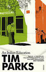 An Italian Education by Tim Parks (Paperback, 2001)