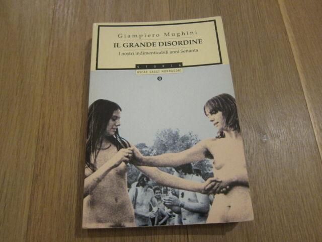 IL GRANDE DISORDINE-GIAMPIERO MUGHINI-MONDADORI-2A EDIZIONE APRILE 1999