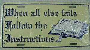 When All Else Fails Follow the Instructions Car Truck Tag License Plate Religion