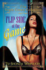 Flip Side of the Game: Triple Crown Collection by Tu-Shonda L. Whitaker (Paperback, 2016)
