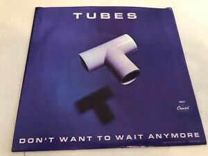 Tubes-Don-039-t-Want-To-Wait-Anymore-Vinyl-45-Picture-Sleeve