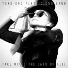 Take Me to the Land of Hell by Plastic Ono Band/Yoko Ono (Vinyl, Sep-2013, Chimera Music)