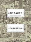 Journalism by Joe Sacco (Hardback, 2012)
