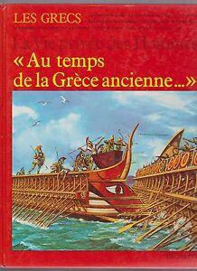 Au temps de la Grèce ancienne. Hachette 1981. Illustrations P. PROBST