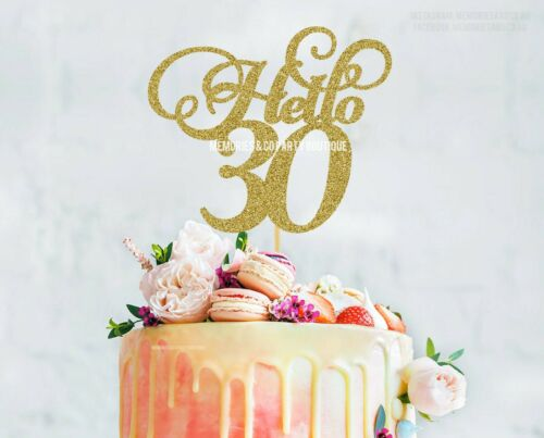 Hello 30 Cake Topper GOLD Thirty birthday topper happy 30th birthday
