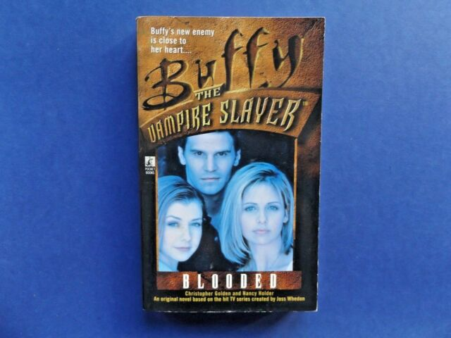 | @Oz | BUFFY THE VAMPIRE SLAYER : Blooded, C. Golden, N. Holder 1998, SC