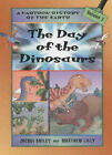 The Day of the Dinosaurs by Jacqui Bailey (Hardback, 2001)