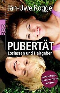 Pubertaet-Loslassen-und-Haltgeben-von-Rogge-Jan-Uwe-Buch-Zustand-gut
