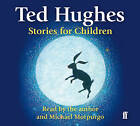 Stories for Children by Ted Hughes (CD-Audio, 2011)