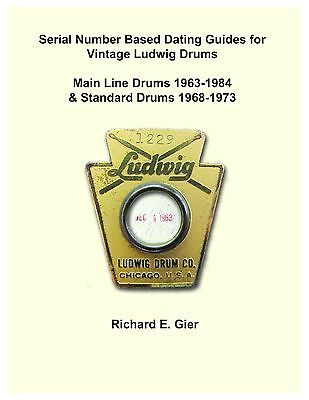 Who are the. Ludwig drum dating guide.