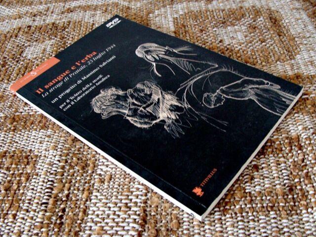 115) IL SANGUE E L'ERBA. La strage di Pratale - Massimo Salvianti (libro + dvd)