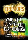 Ghost on the Landing by Eleanor Allen (Paperback, 2006)