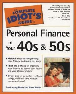 the complete idiot s guide personal finance in your 40 s and 50 s rh ebay com the complete idiot guide to personal finance pdf the complete idiot's guide to finance for small business