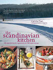The Scandinavian Kitchen: 100 Essential Nordic Ingredients and 250 Authentic Recipes by Camilla Plum (Paperback / softback, 2015)