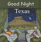 Good Night Texas by Adam Gamble (Board book, 2011)