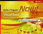 Microsoft Visual Basic 2005 Express Edition: Build a Program Now! by P. Pelland (Paperback, 2005)