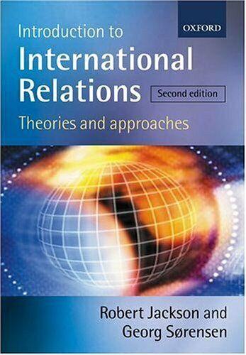Introduction To International Beziehungen: Theories Und Ansätze Taschenbuch