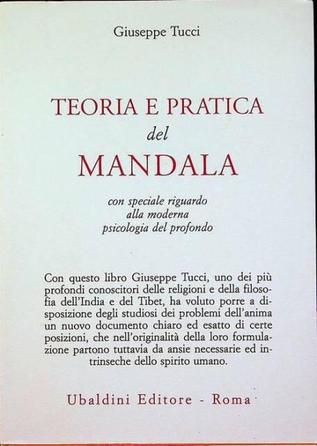 Teoria e pratica del mandala: con particolare riguardo alla moderna psicologia d