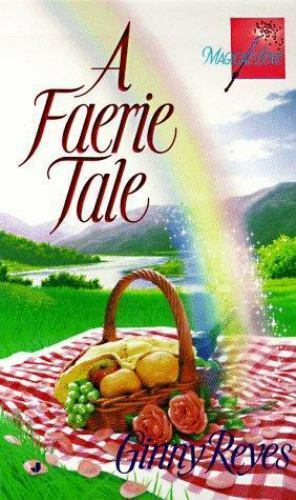Faerie Tale by Ginny Reyes (1998, Paperback) NEW