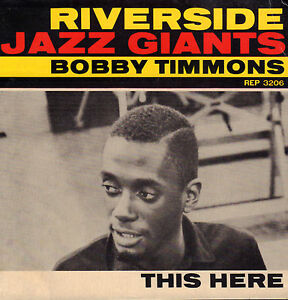 BOBBY-TIMMONS-This-Here-60-039-s-RIVERSIDE-JAZZ-VINYL-EP-7-034-HOLLAND
