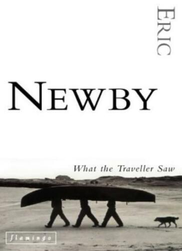 9780006545774 What the Traveller Saw,Eric Newby