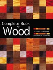 COMPLETE BOOK OF WOOD  A TREE BY TREE GUIDE (pb) by Aidan Walker  NEW