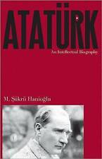 Atatürk: An Intellectual Biography, Very Good Condition Book, Hanioğlu, M.