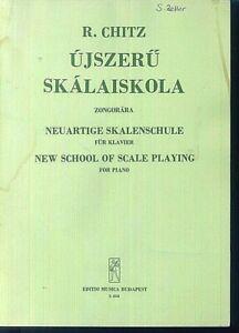 R-Chitz-Neuartige-Skalenschule-fuer-Klavier