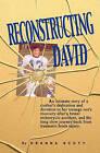Reconstructing David by Deanna Scott (Paperback / softback, 2008)