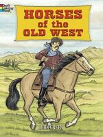 Adult Coloring Book Horses Of The Old West 32pg Cowboys History Art Relaxation