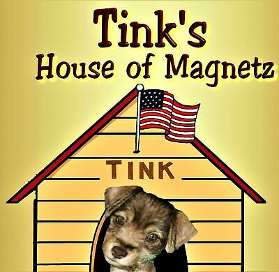TINK'S HOUSE of MAGNETZ and MORE