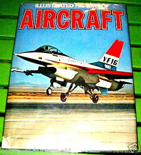 Illustrated History of AIRCRAFT-cayley-lilienthal-foxbat-f-16-mig-25-170 pics