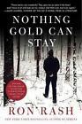 Nothing Gold Can Stay von Ron Rash (2014, Taschenbuch)