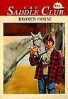 The Saddle Club: Broken Horse No. 61 by Bonnie Bryant (1996, Paperback)
