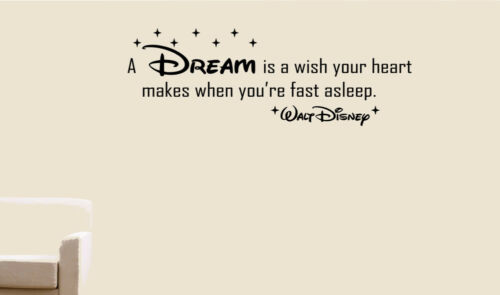 Disney Quotes Wall Art Stickers A DREAM is a wish your heart Decal WaltDisney D1
