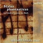 Stylus Phantasticus und Liedvariationen bis Bach (2012)