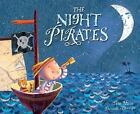 The Night Pirates by Peter Harris (2006, Hardcover)