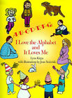 A-B-C-D-E-F-G: I Love the Alphabet and It Loves Me by Lynn Kirpa (Paperback / softback, 2000)