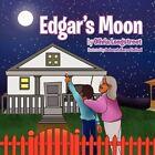 Edgar's Moon 9781456865245 by Olivia Longstreet Paperback