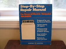 Step-by-Step Repair Manual for General Electric / Hotpoint Washers 1981