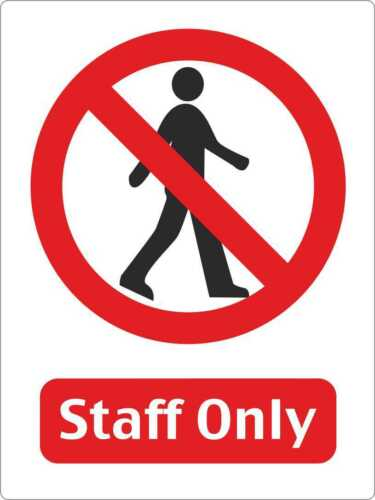 OFFICE WAREHOUSE STAFF ONLY WARNING STICKER DECAL SIGN A5 145mm x 195mm