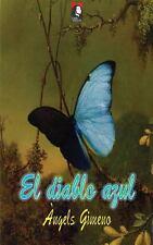 El Diablo Azul by Angels Gimeno (2014, Paperback)