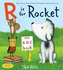 R is for Rocket: An ABC Book von Tad Hills (2015, Gebundene Ausgabe)