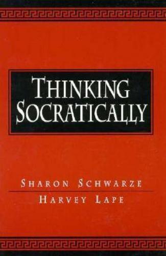 """Thinking Socratically by Schwarze, Sharon """