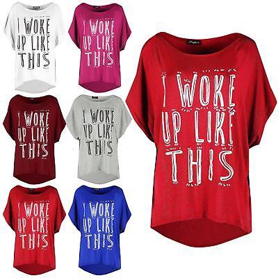 Ladies Direct Sleeve Oversized Womens I Woke Up Like This Printed Hi Lo T Shirt