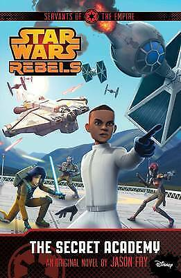 Star Wars Rebels: Servants of the Empire: The Secret Academy-ExLibrary