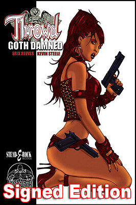 THROWD GOTH DAMNED signed by Creator ERIK REEVES Action/Adventure