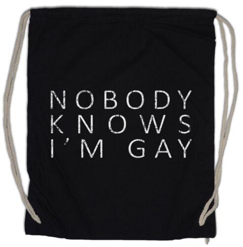 Nobody Knows I/'m Gay Turnbeutel Fun Schwul homosexuell Gays Free Love Rechte
