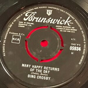 "BING CROSBY Many Happy Returns Of The Day 1965 UK 7"" Vinyl single Birthday EXCEL"